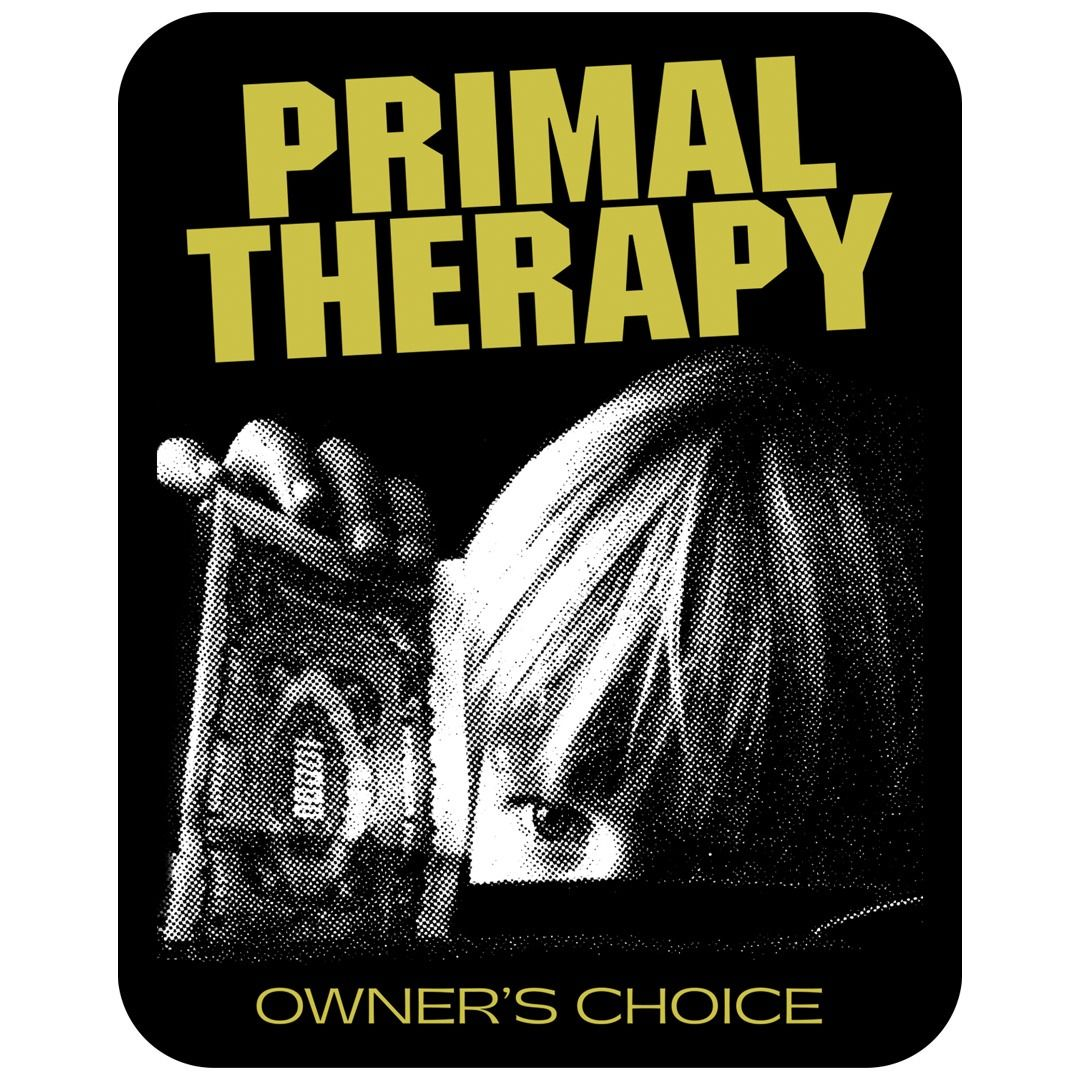 Primal Therapy - Owner's Choice [Adesivo]