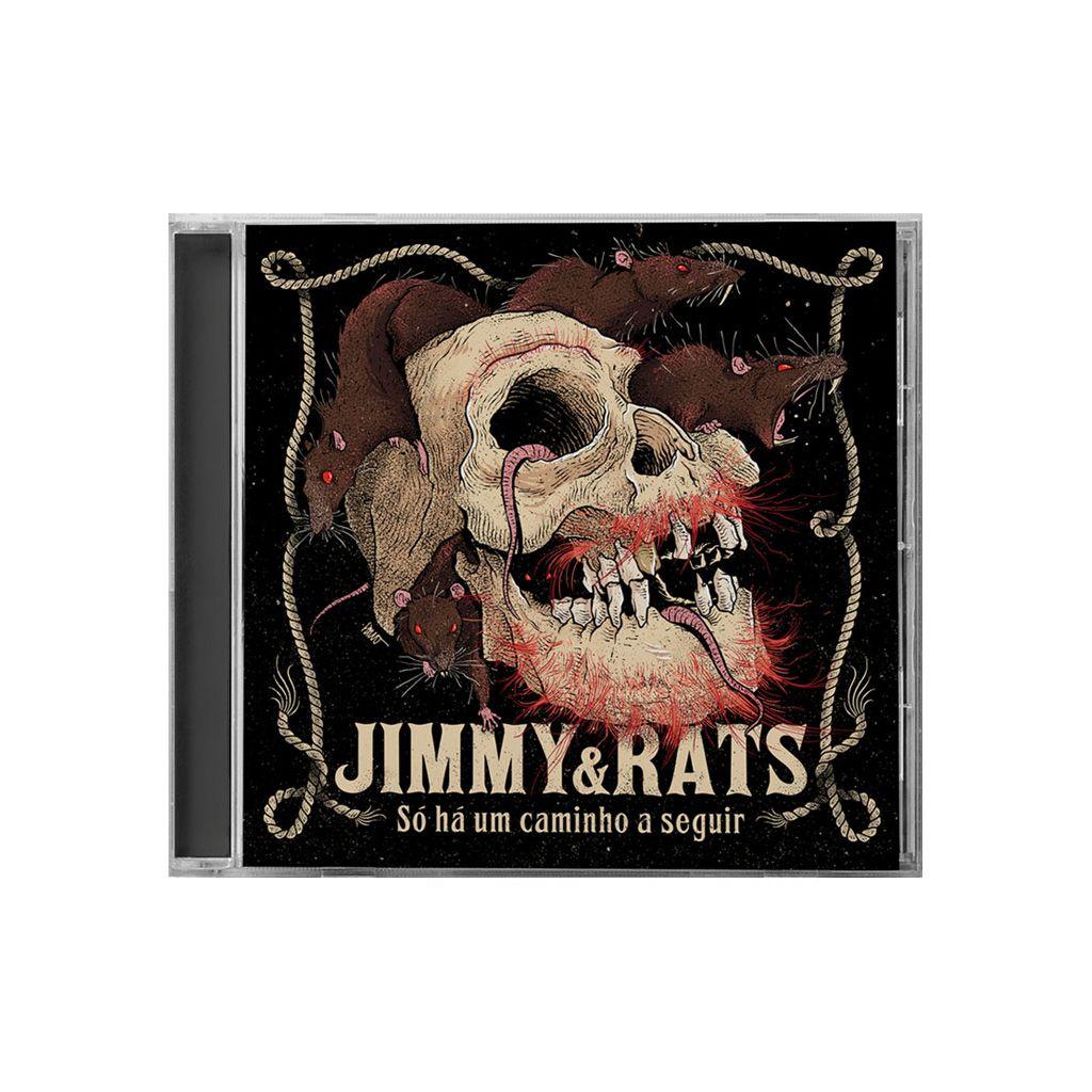 Jimmy & Rats - Só Há Um Caminho A Seguir [CD]