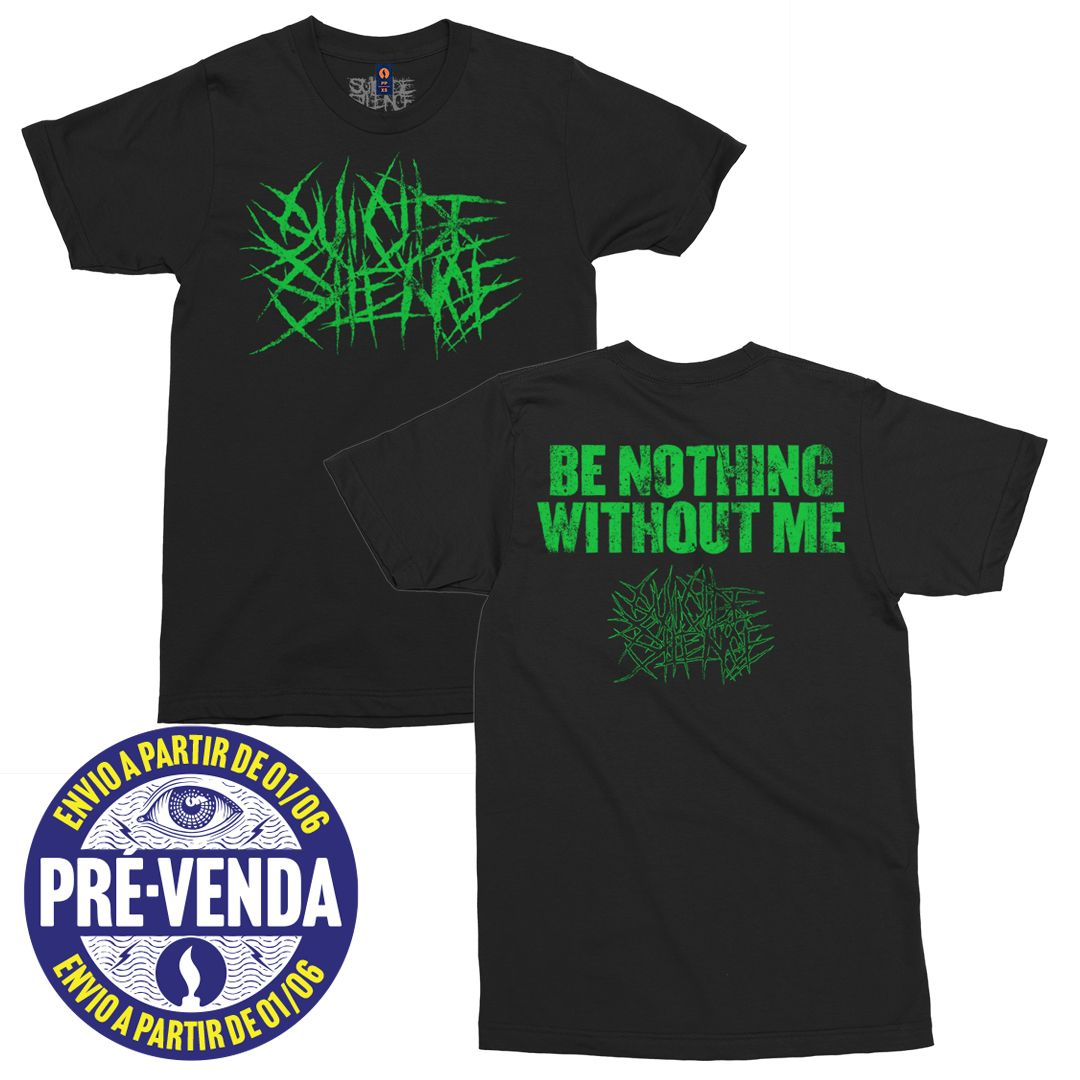 Suicide Silence - Be Nothing Without Me [Pré-Venda]