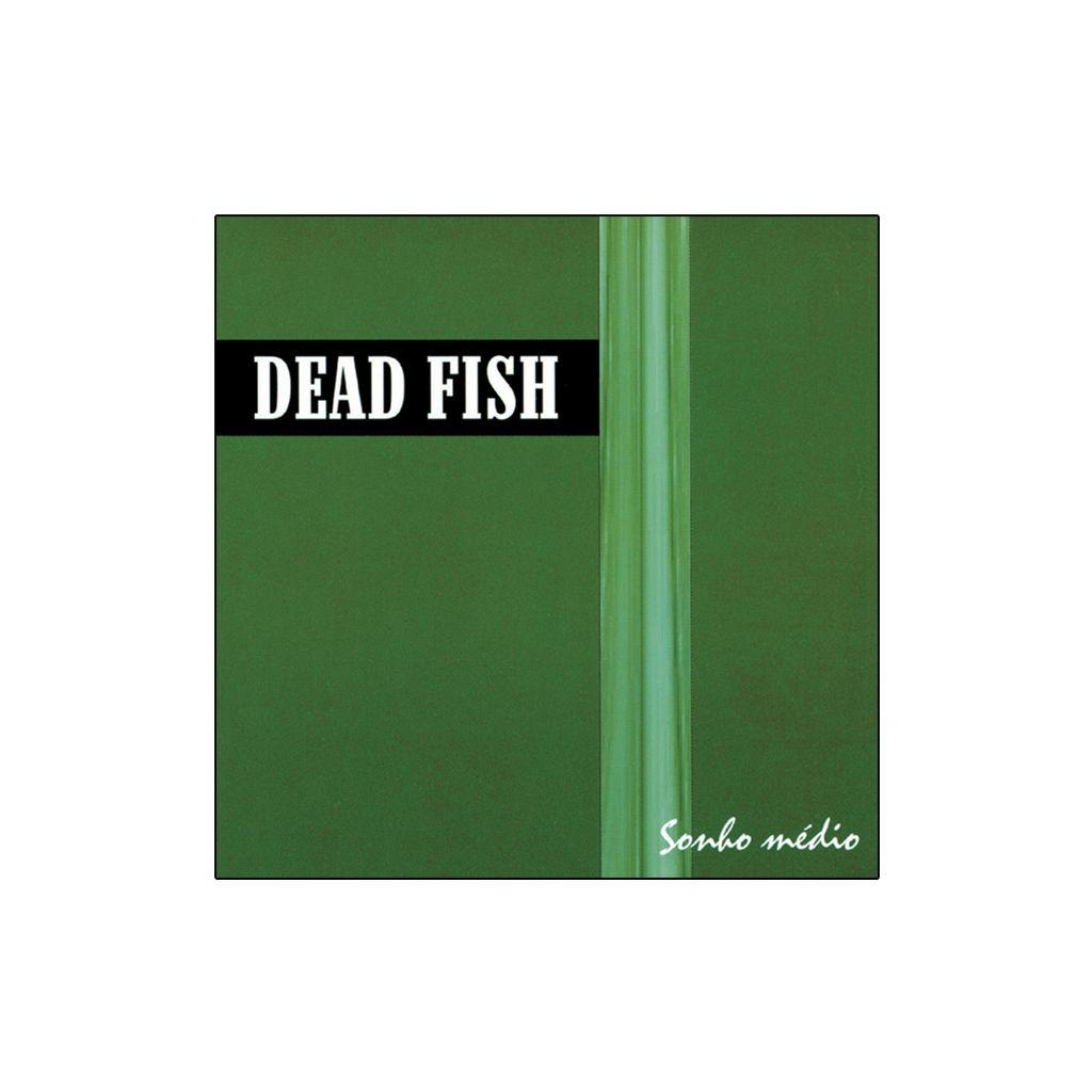 Dead Fish - Sonho Médio [CD]