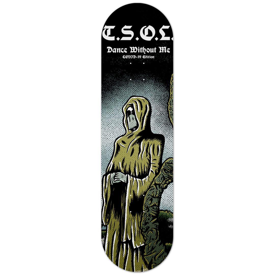 TSOL - COVID Dance Without Me [Skateboard]