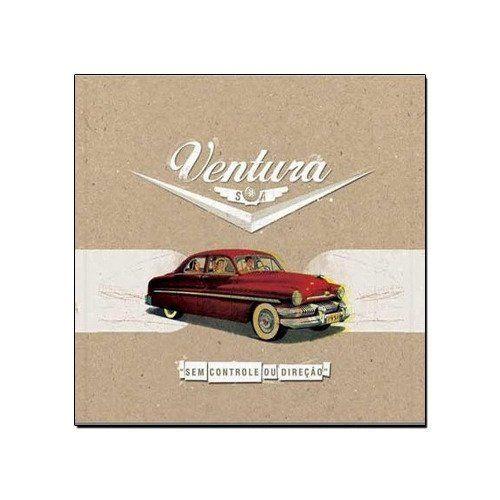 Ventura S/A - Sem Controle ou Direção [CD]