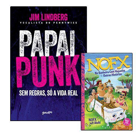 Combo: NOFX - Na Banheira Com Hepatite e Outras Histórias + Jim Lindberg (Pennywise) - Papai Punk [Livros]