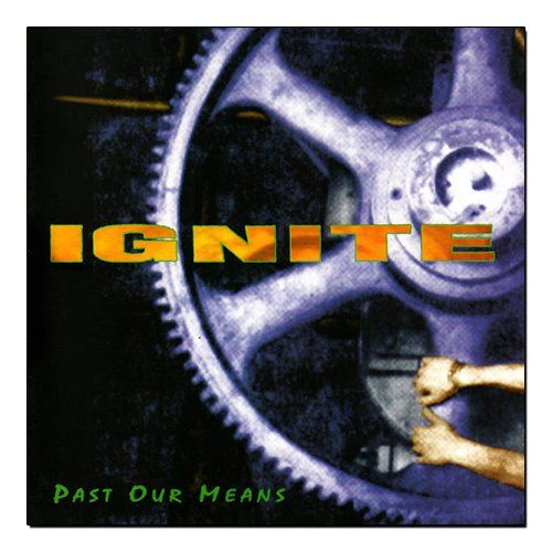 Ignite - Past Our Means [EP]
