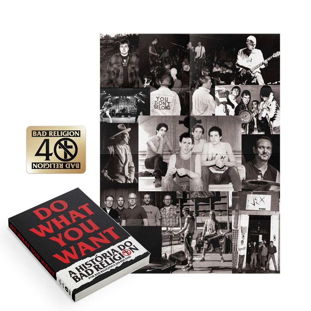 Bad Religion - Do What You Want - A História do Bad Religion [Livro]