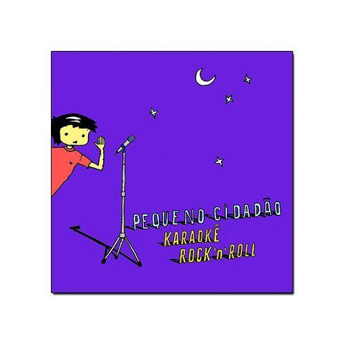 Pequeno Cidadão - Karaokê Rock N' Roll [CD]