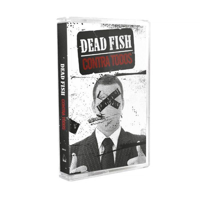 Dead Fish - Contra Todos [K7]