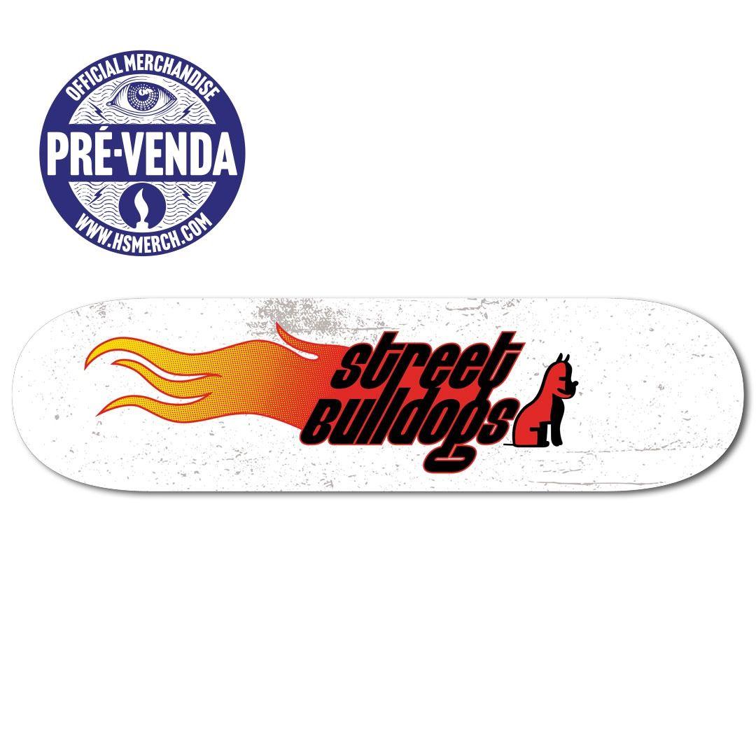 Street Bulldogs - Logo [Skateboard] [Pré-Venda]