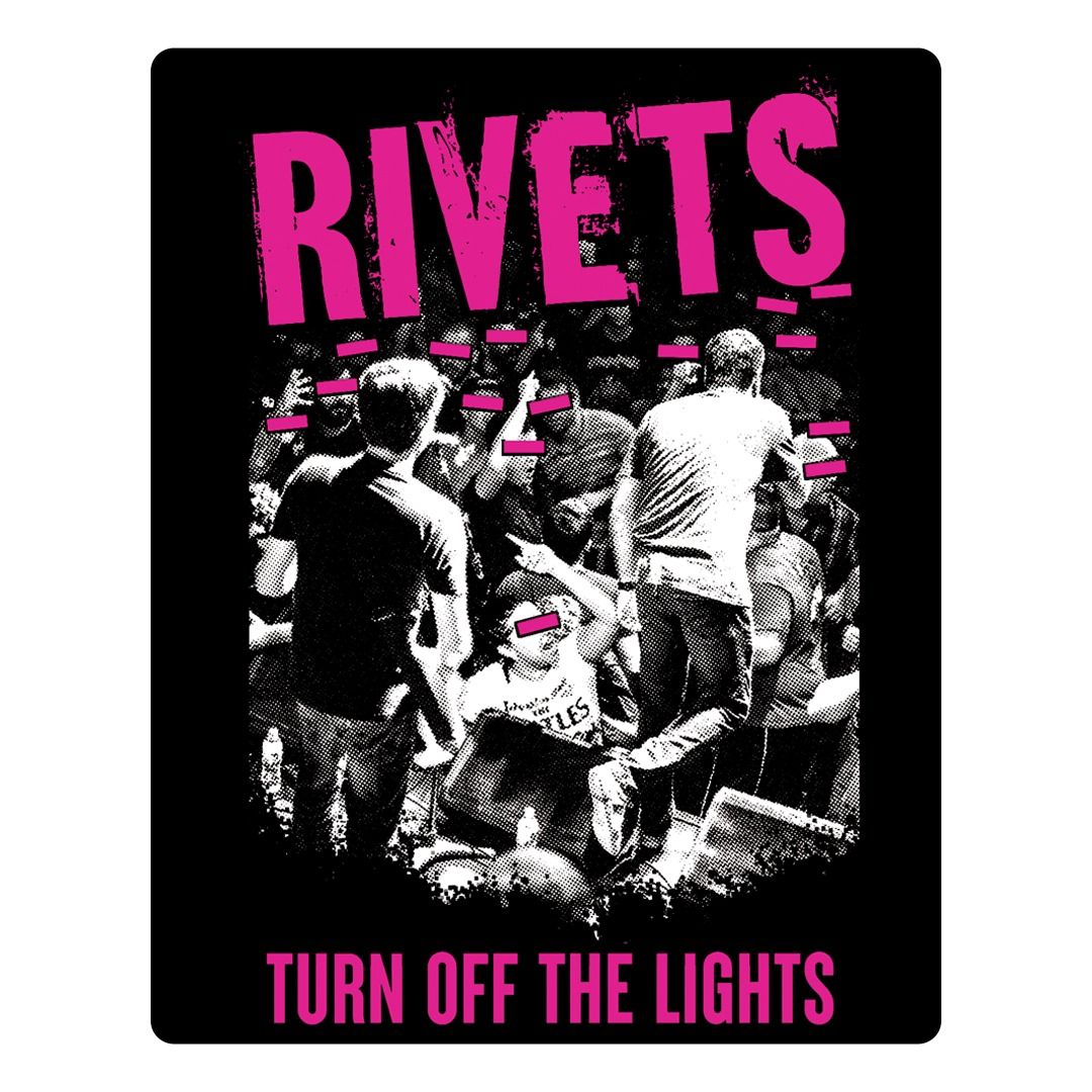Rivets - Turn Off The Lights [Adesivo]