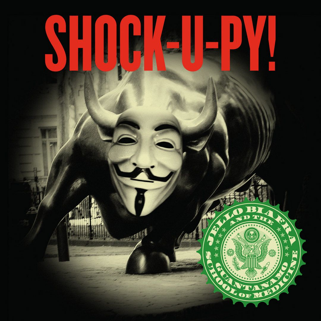 Jello Biafra and The Guantanamo School of Medicine - Shock-U-Py! [LP]