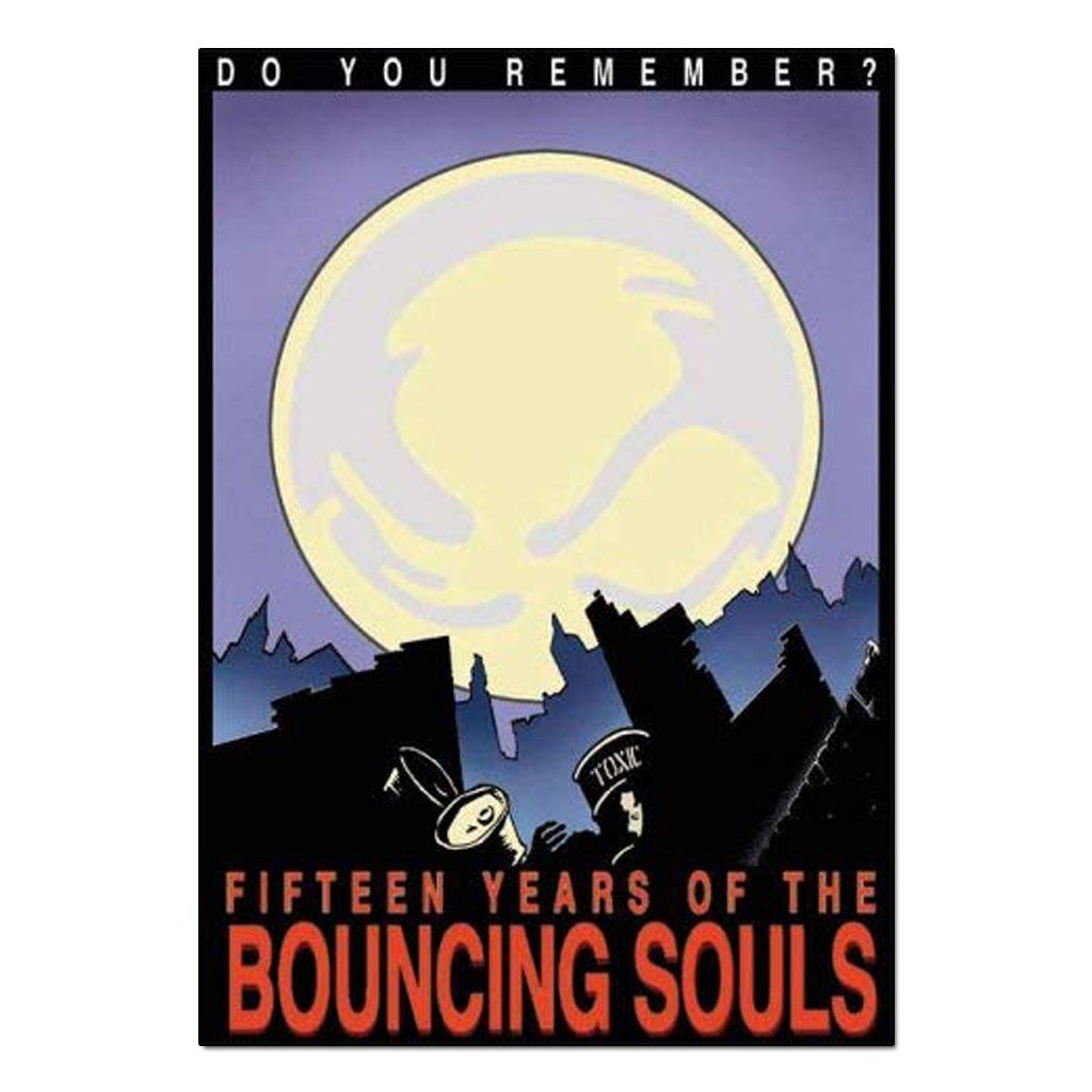 The Bouncing Souls - Do You Remember? Fifteen Years Of The Bouncing Souls [DVD Duplo]
