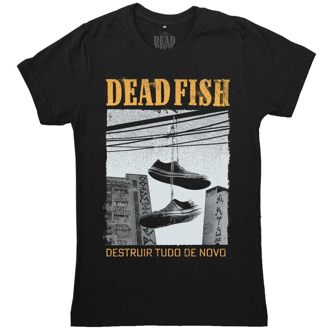 Dead Fish - Destruir Tudo De Novo