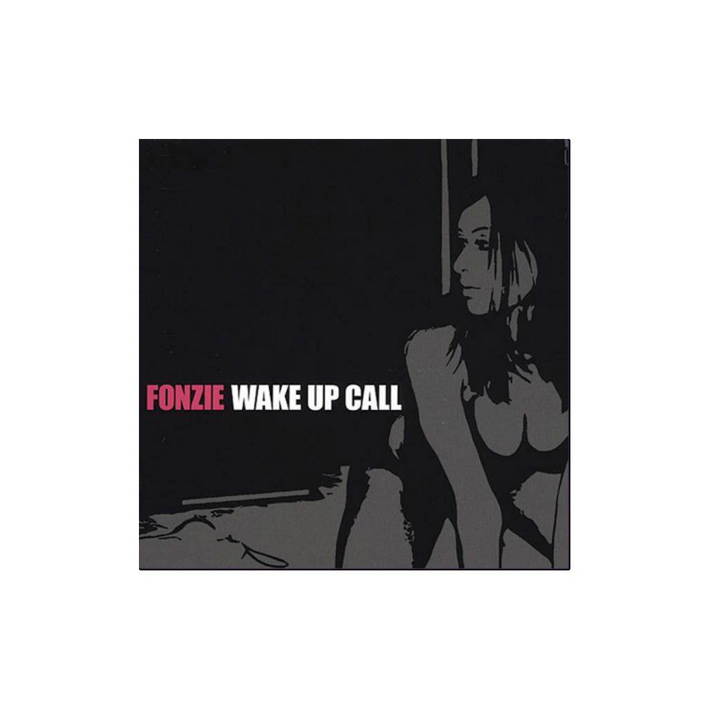 Fonzie - Wake Up Call [CD]