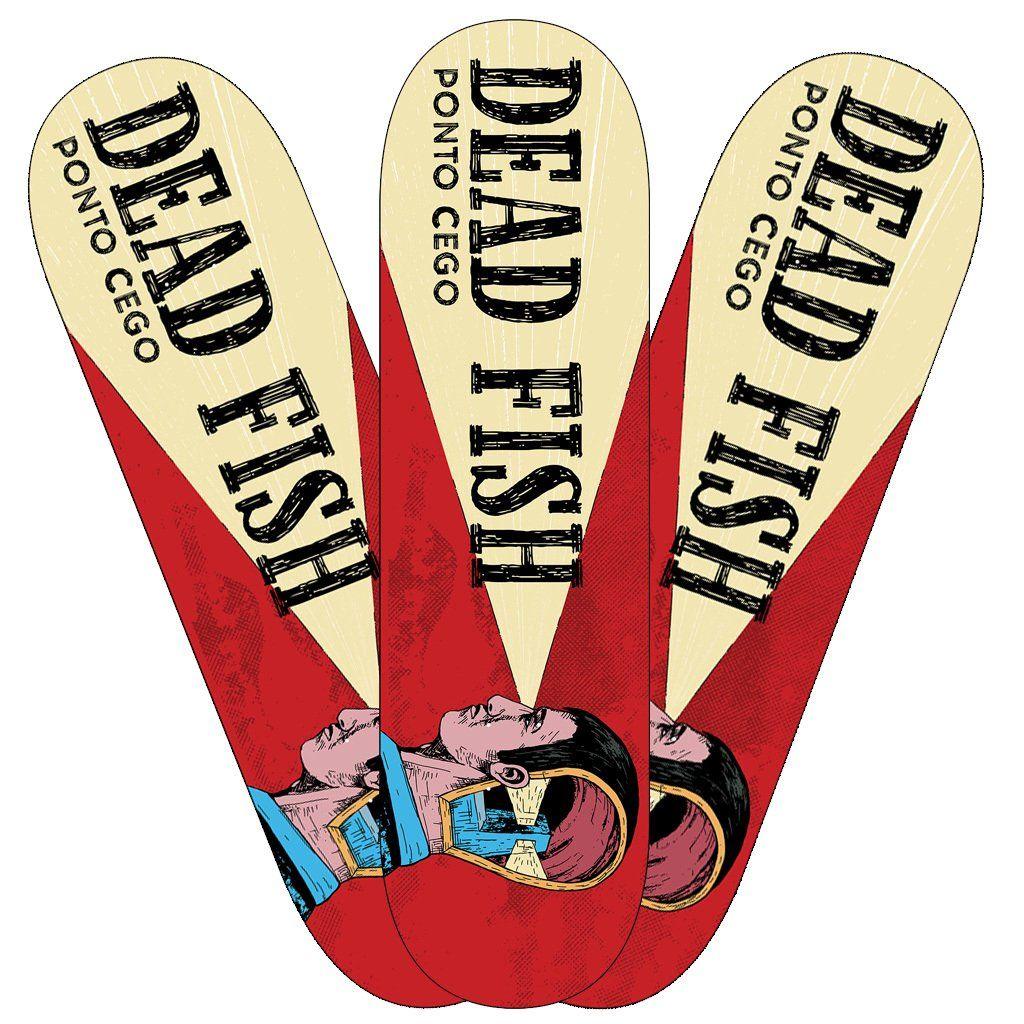 Dead Fish - Ponto Cego [Skateboard]