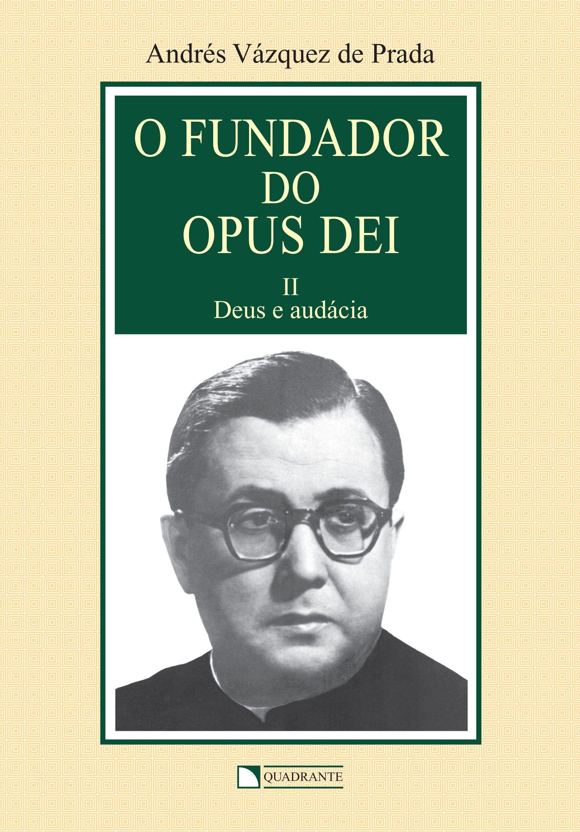 Livro O Fundador do Opus Dei - vol. II