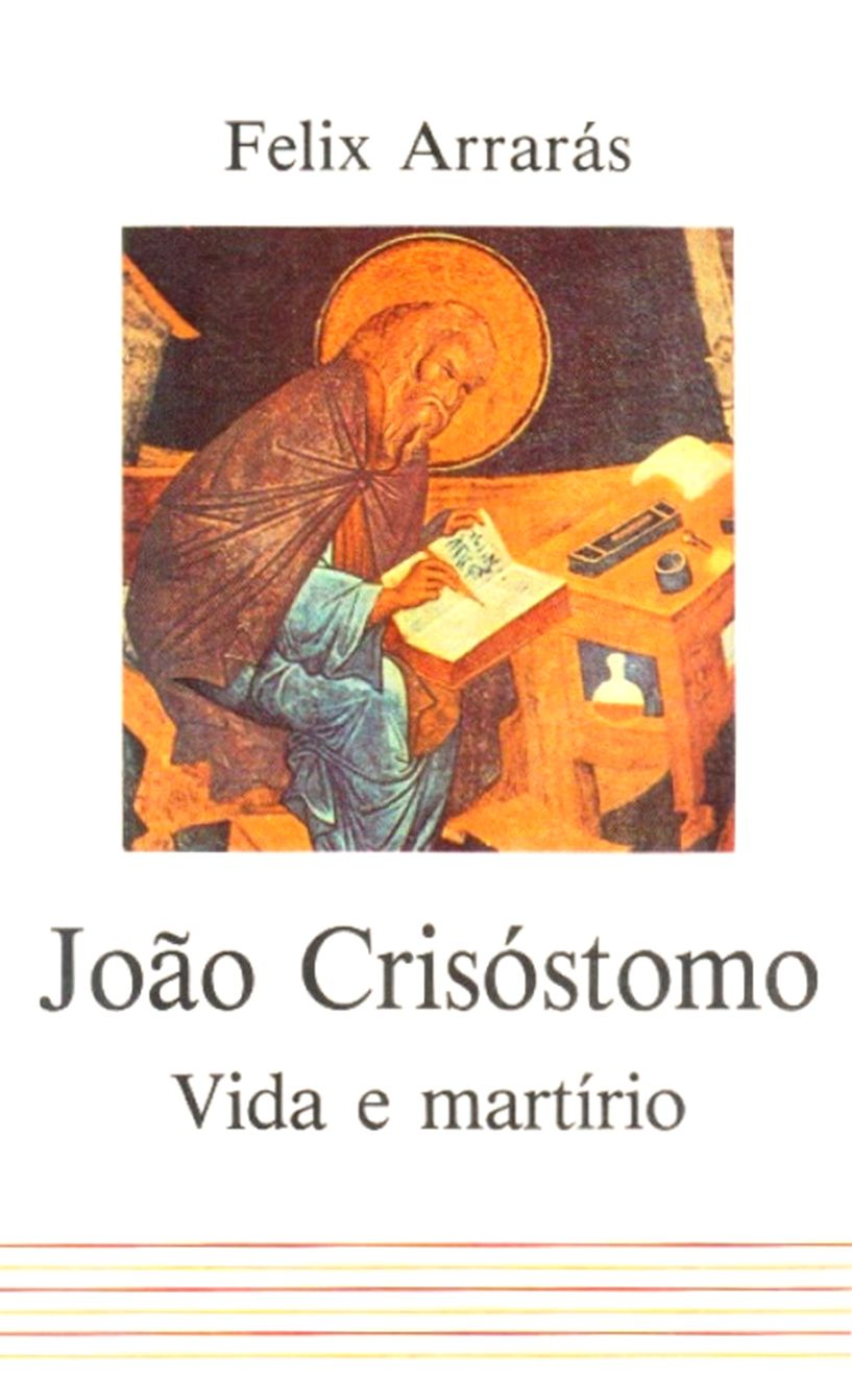 Livro João Crisóstomo, vida e martírio