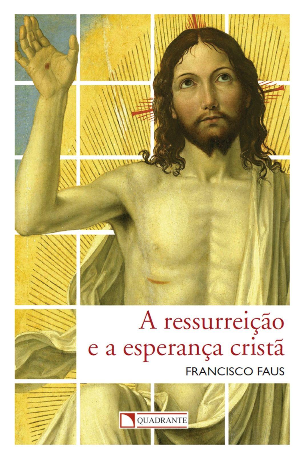 Livro A Ressurreição e a esperança cristã