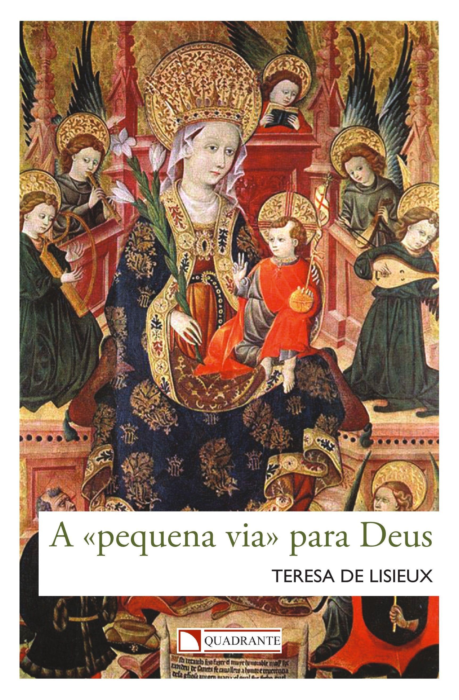Livro A Pequena via para Deus