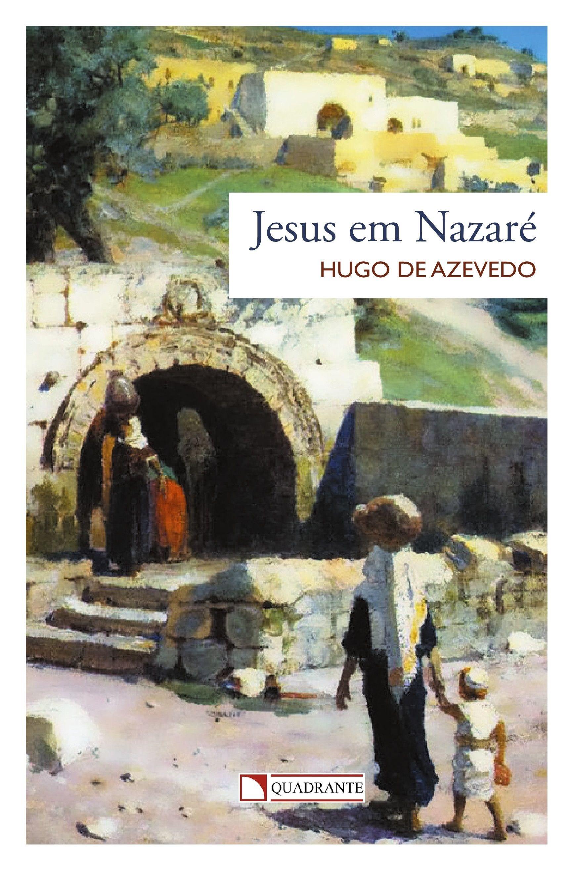 Livro Jesus em Nazaré