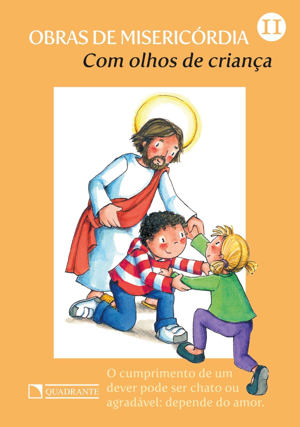 Livro Com olhos de criança - Obras de misericórdia - 11