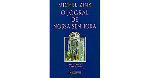 JOGRAL DE NOSSA SENHORA, O