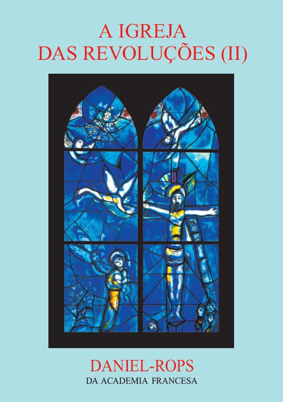 Livro HI-09 - A Igreja das revoluções (II)