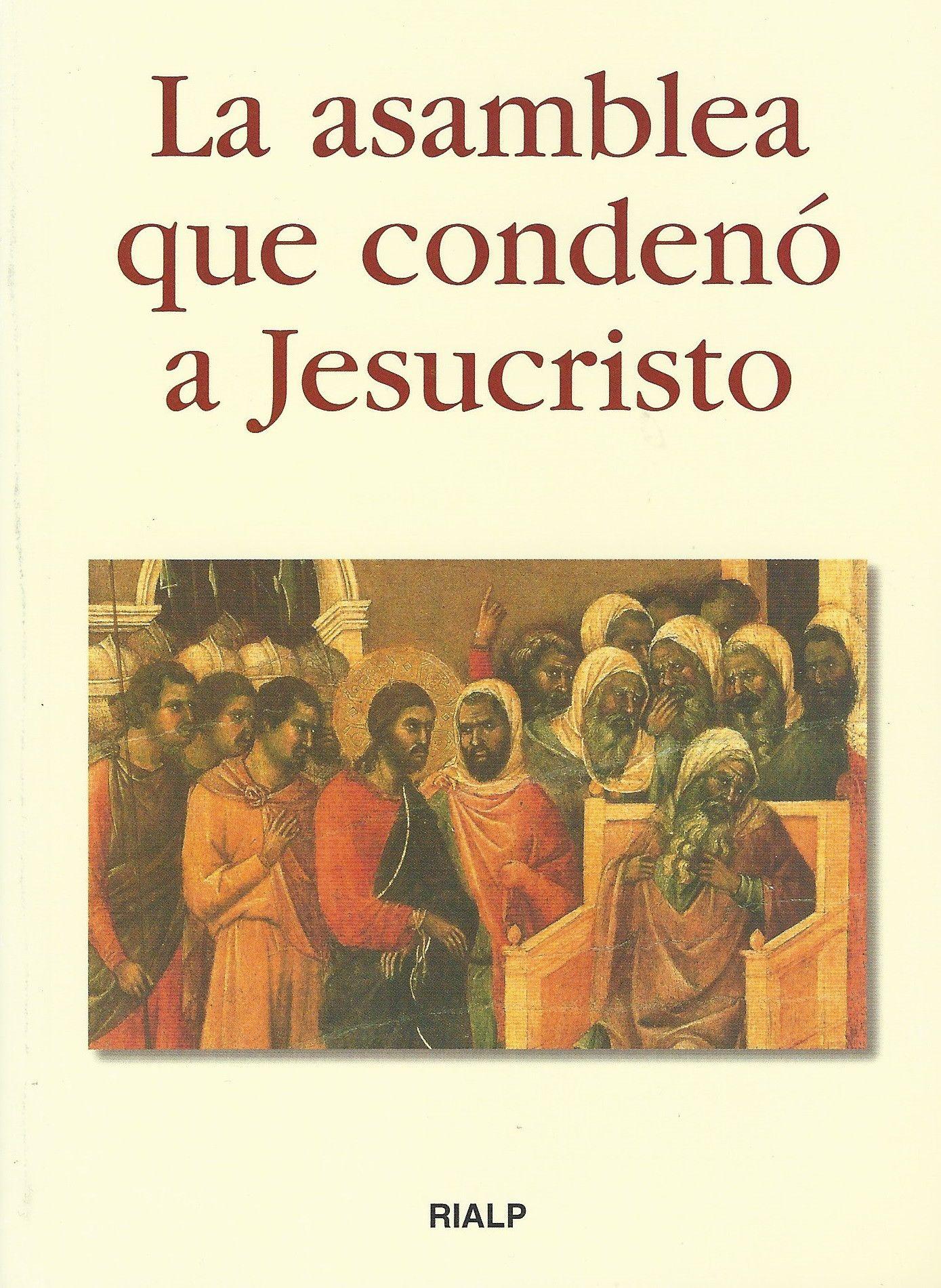 Asamblea que Condenó a Jesucristo, La