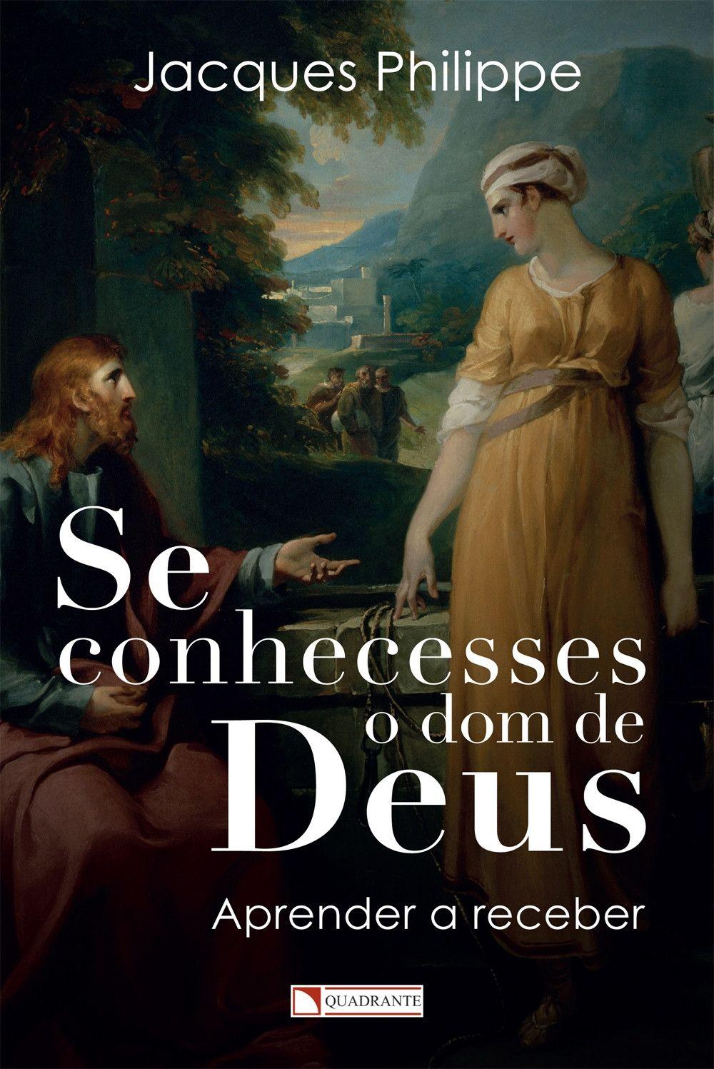 Livro Se conhecesses o dom de Deus