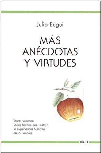 Más Anédoctas y Virtudes