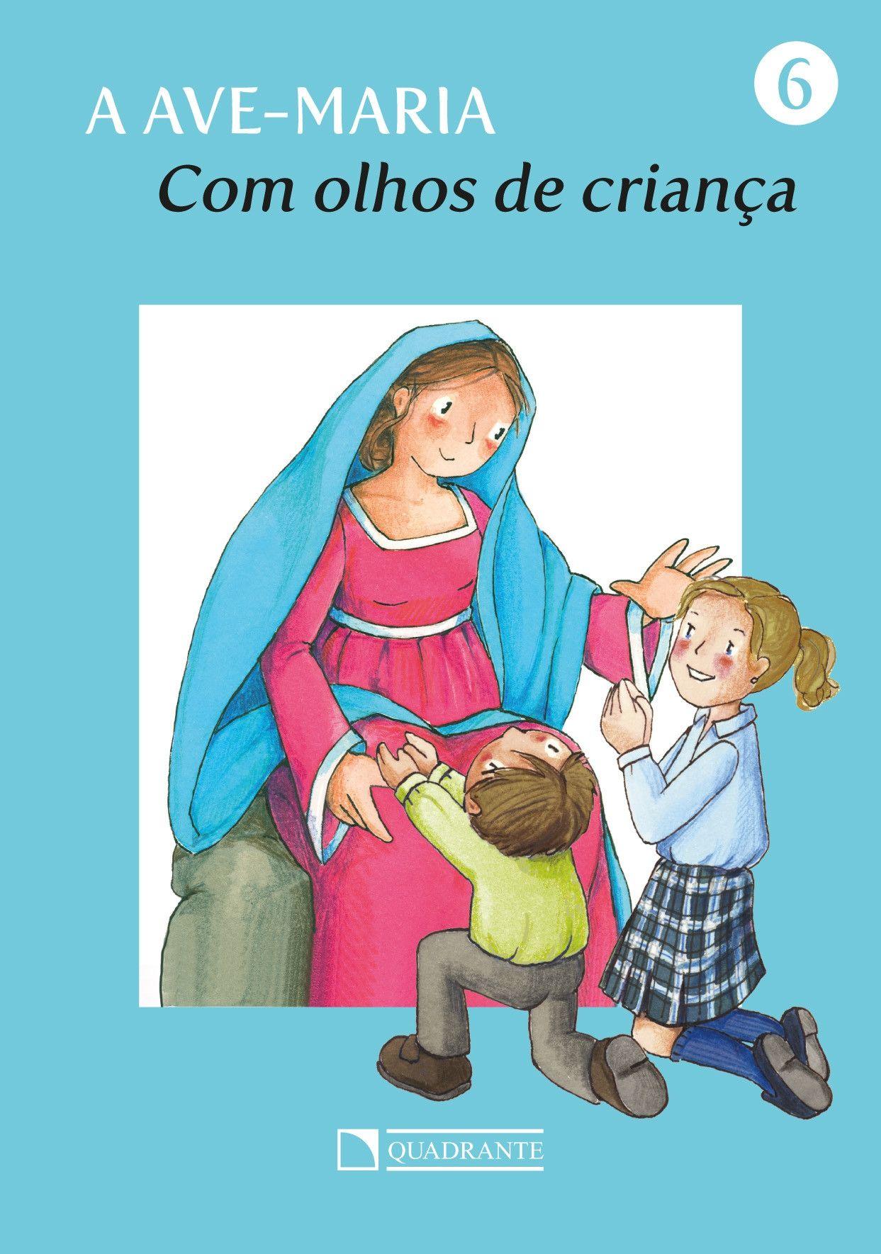 Livro Com olhos de criança - A Ave-Maria