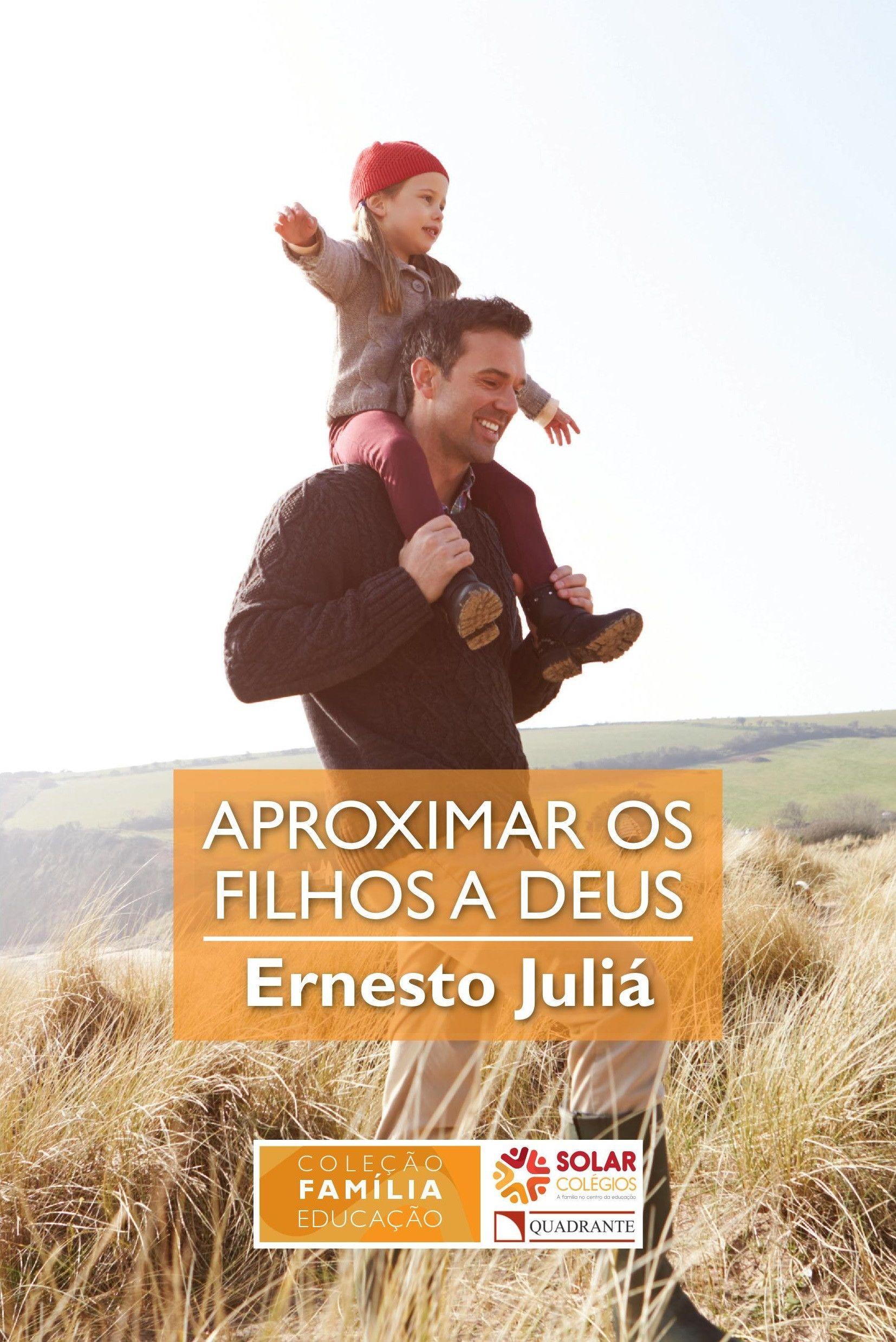 Livro Aproximar os filhos a Deus