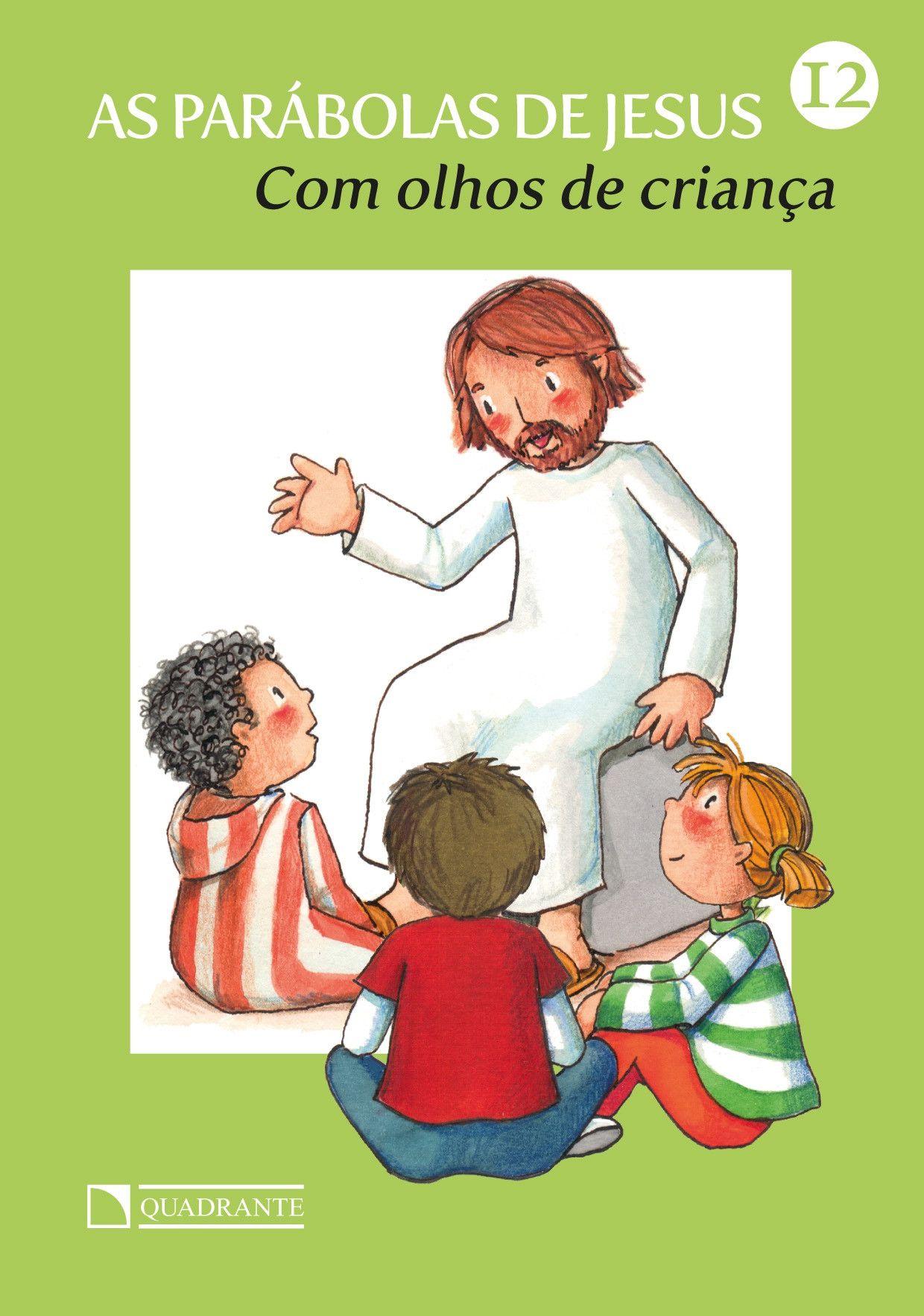 Livro Com olhos de criança - As Parábolas de Jesus