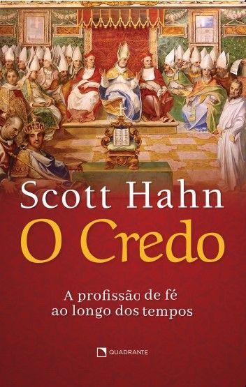 Livro O Credo - A Profissão de fé ao longo dos tempos