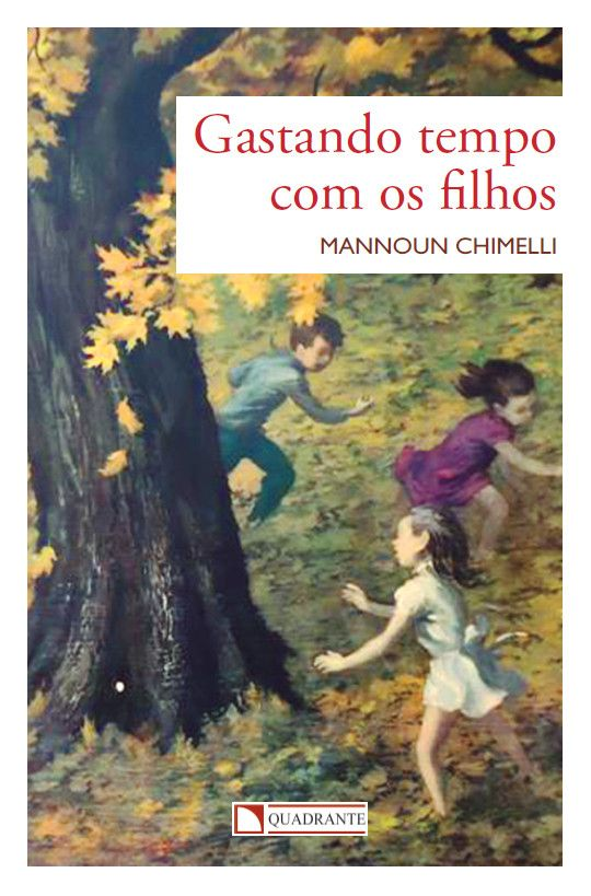 Livro Gastando tempo com os filhos