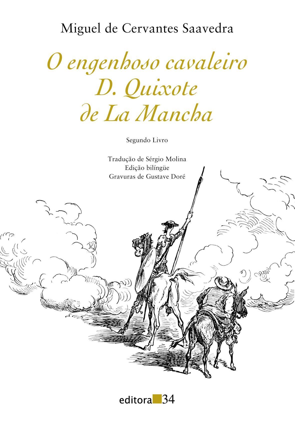 Engenhoso fidalgo Dom Quixote de la Mancha, O - Segundo livro