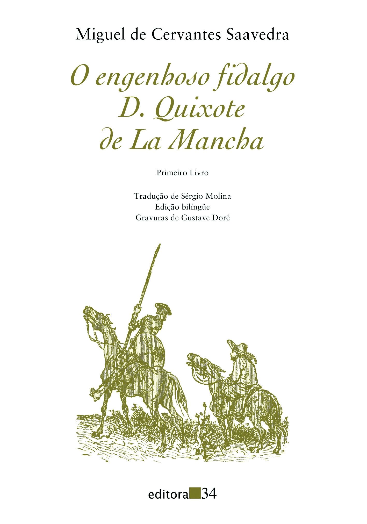 Engenhoso fidalgo Dom Quixote de la Mancha, O - Primeiro livro