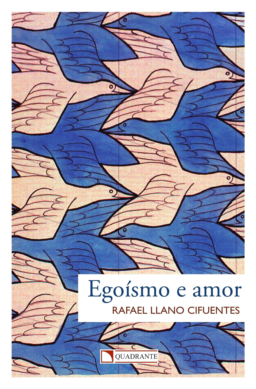 Livro Egoísmo e amor