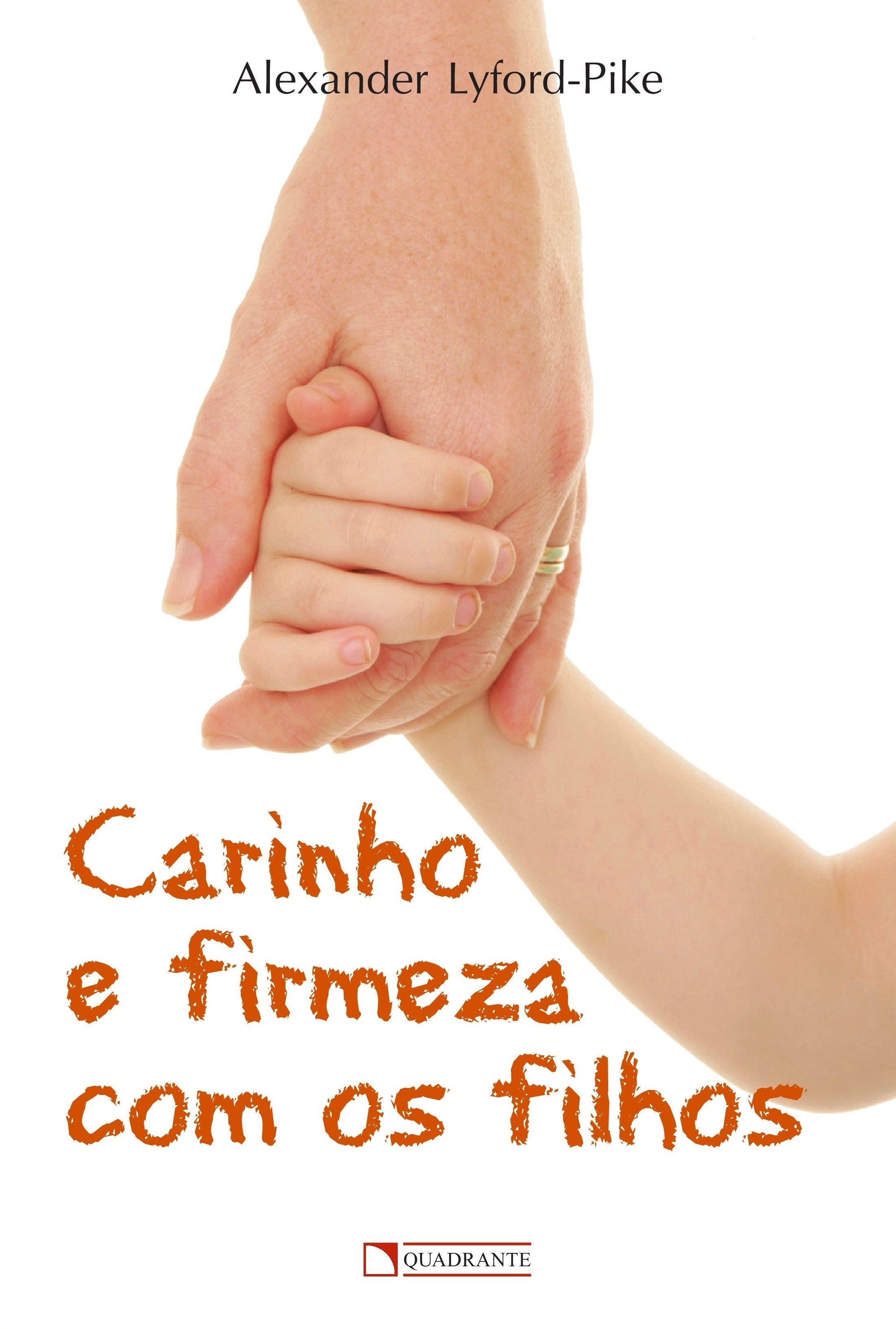 Livro Carinho e firmeza com os filhos