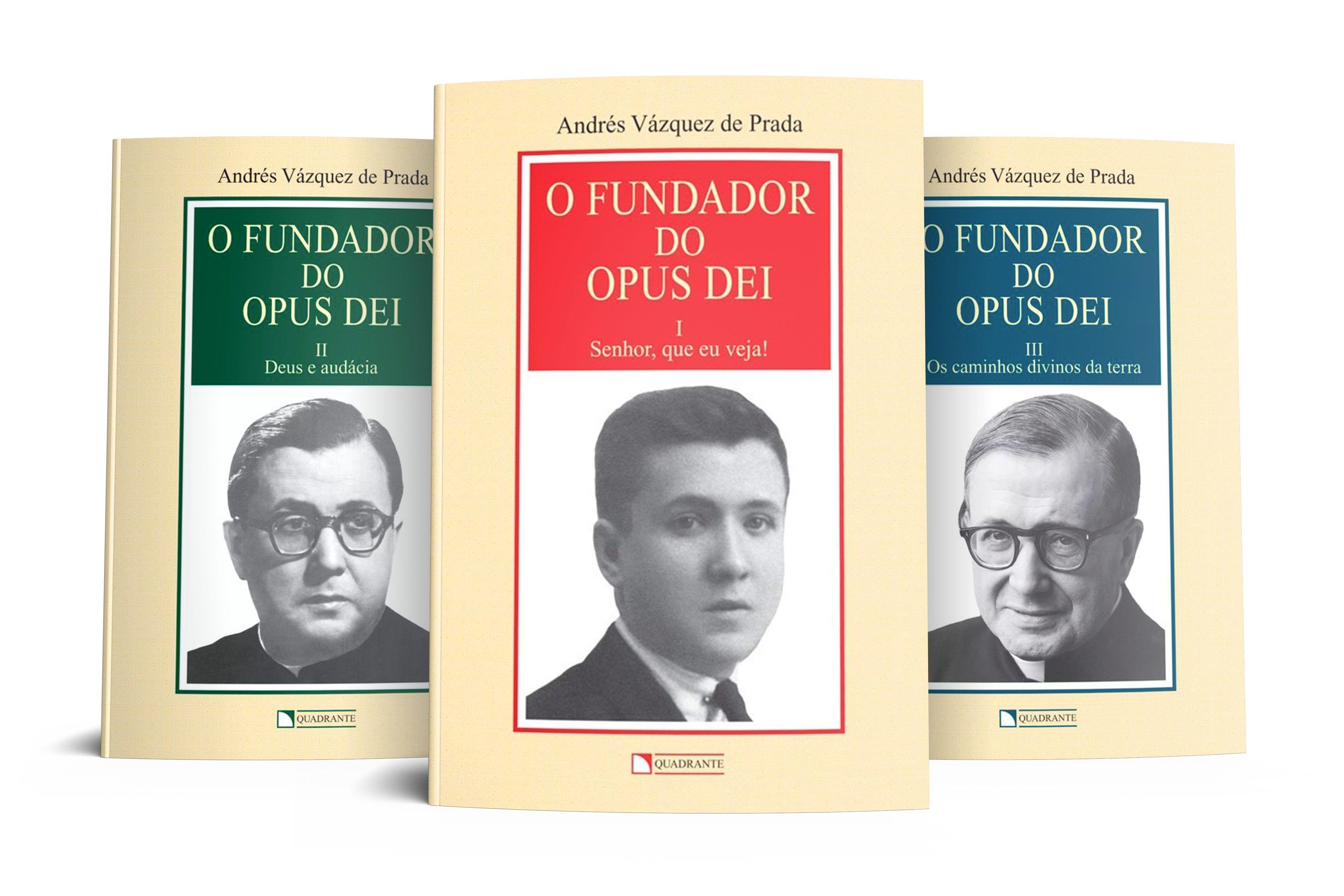 O fundador do Opus Dei, vols. I, II e III