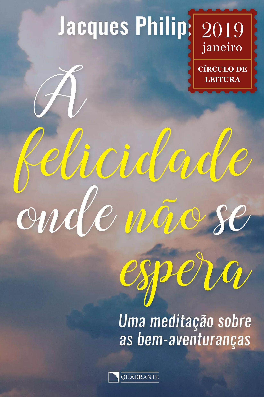 Livro A Felicidade onde não se espera