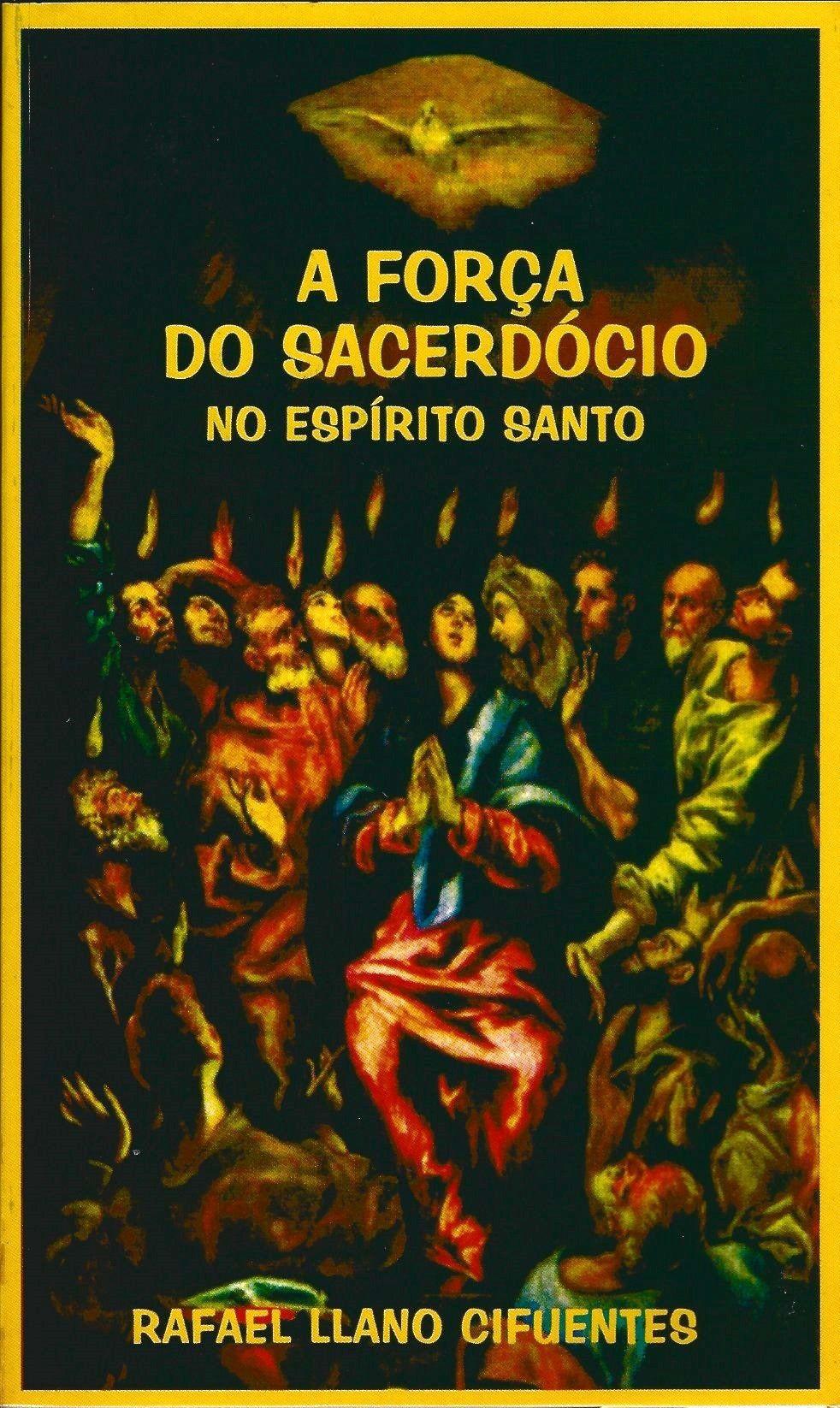 Força do sacerdócio no Espírito Santo, A