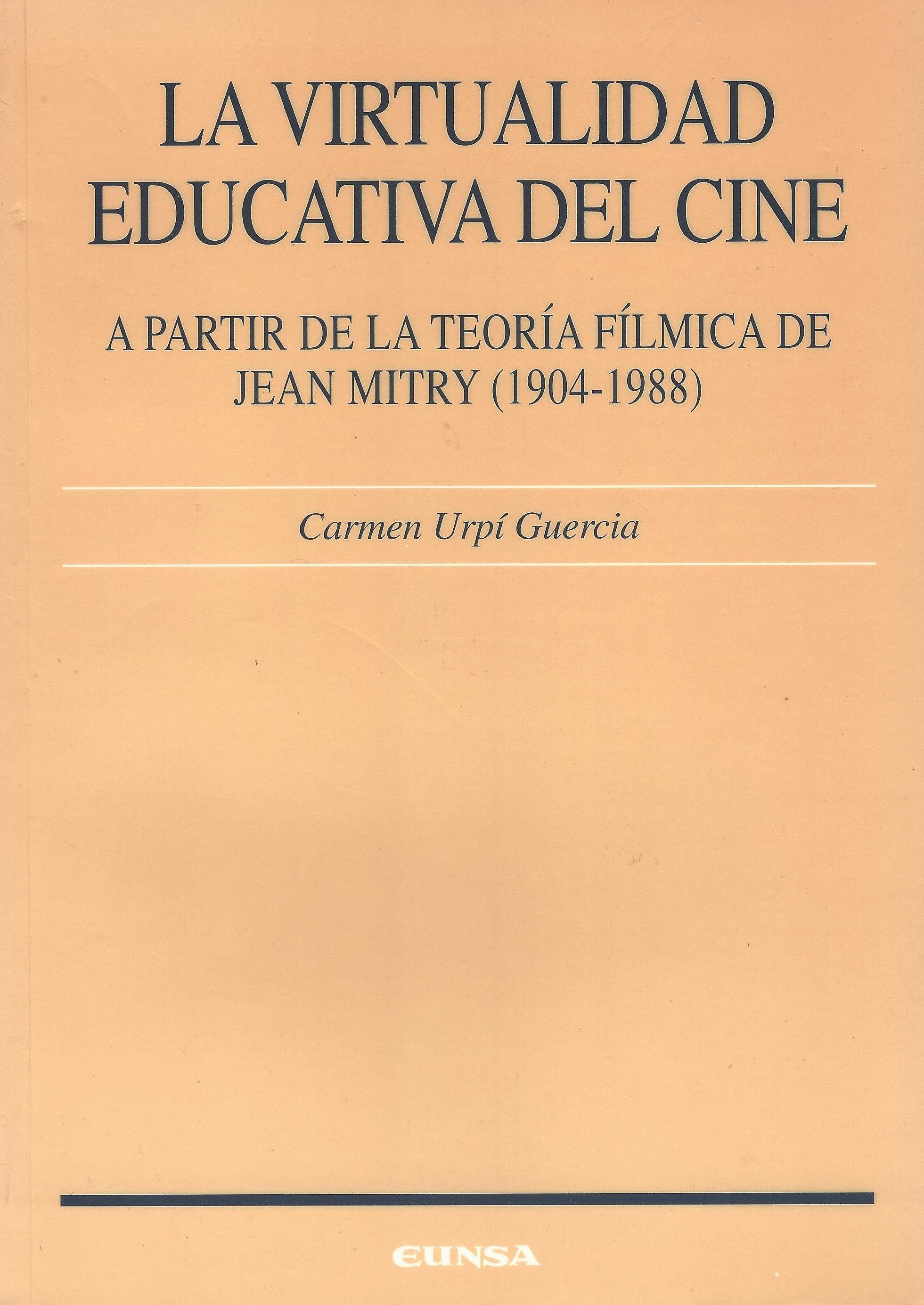 Virtualidad Educativa del Cine, La