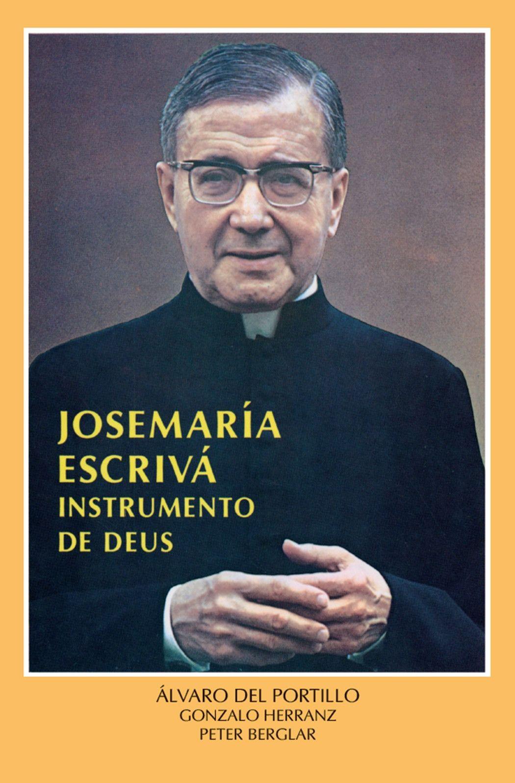 Livro Josemaria Escrivá, instrumento de Deus