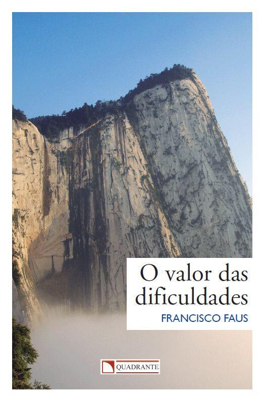 Livro O Valor das dificuldades