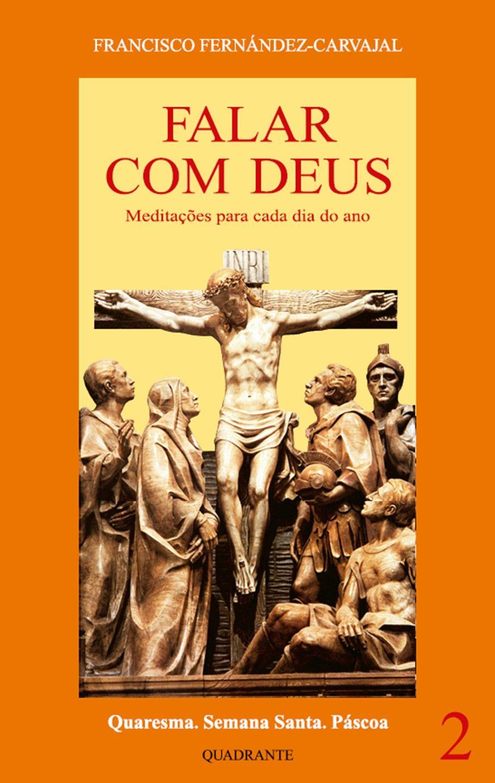 Livro Falar com Deus - tomo II