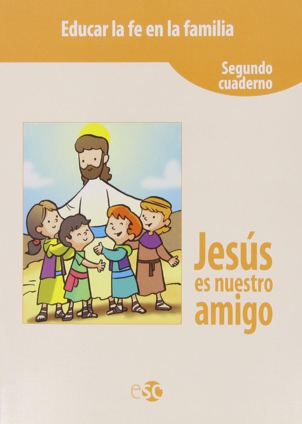 Jesús es nuestro amigo 2