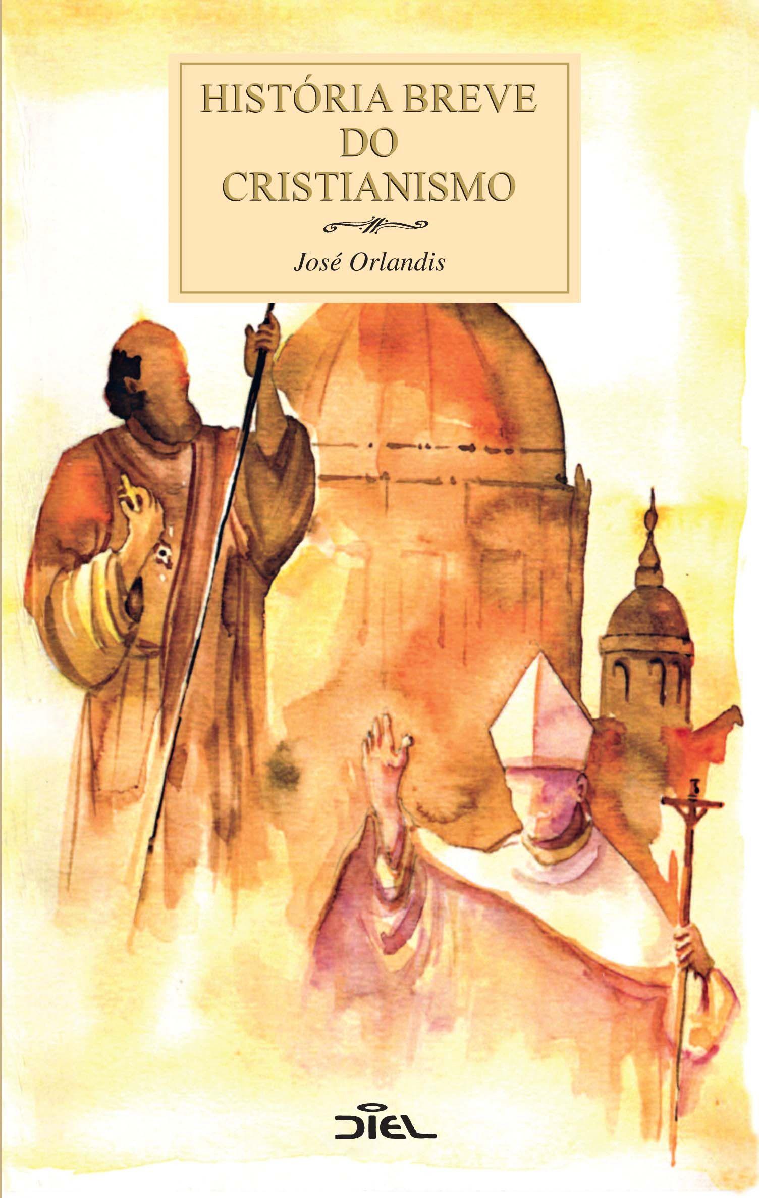 História Breve do Cristianismo