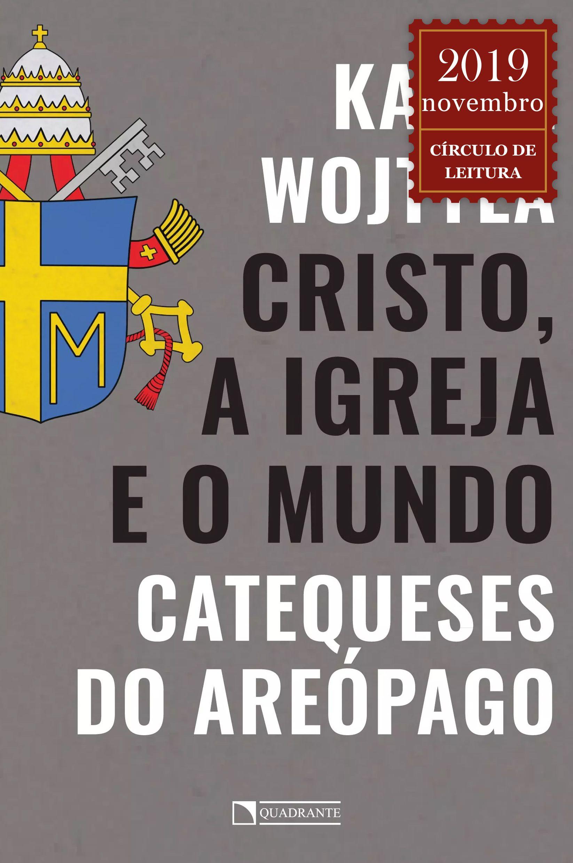 Livro Cristo, a Igreja e o mundo: catequeses do areópago