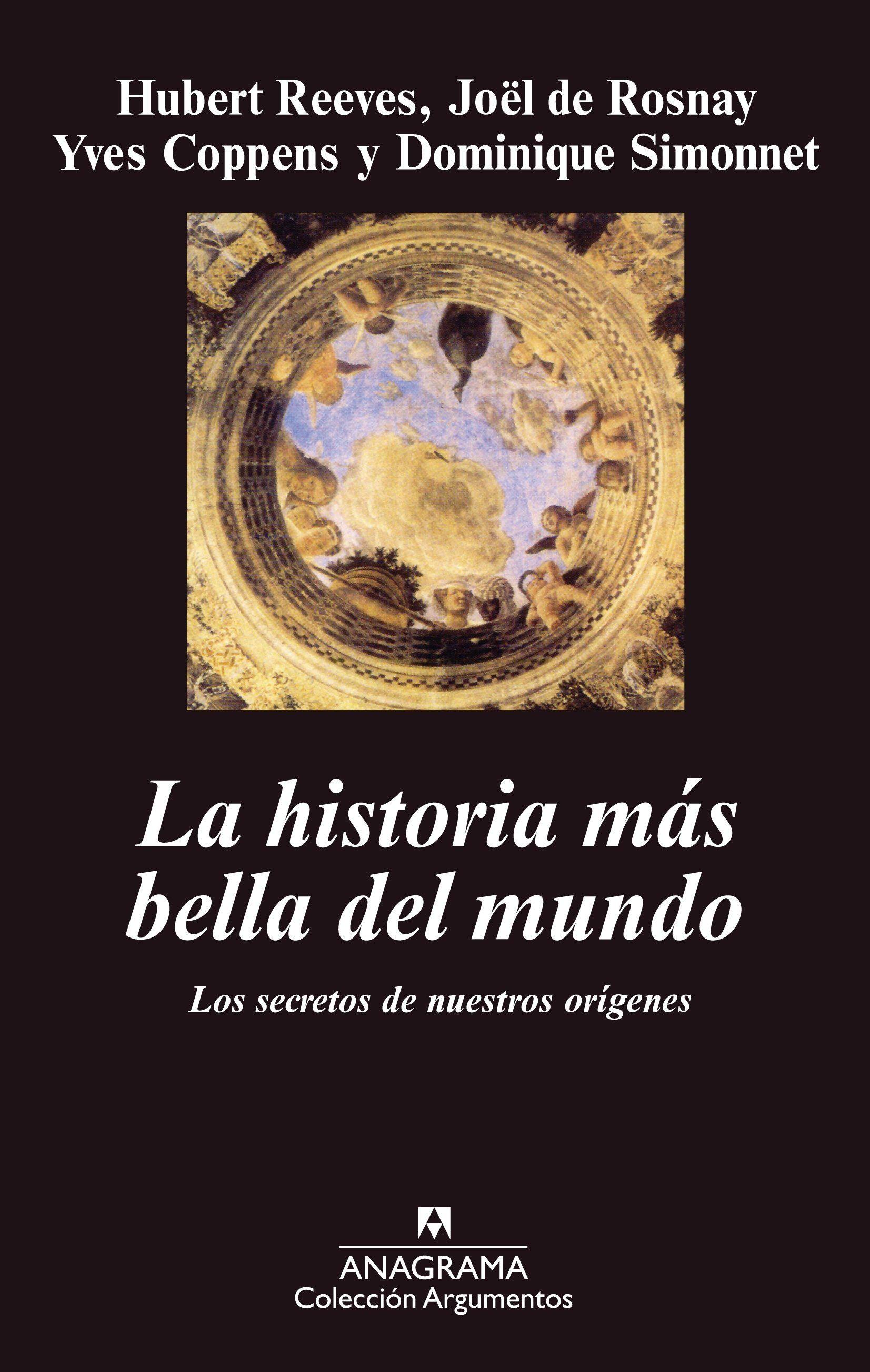 Historia más bella del mundo, La