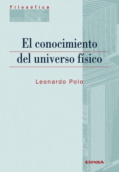 Conocimiento del universo físico, El